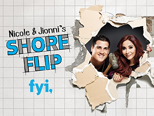 Nicole & Jionni's Shore Flip Season 1