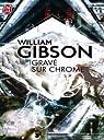 Grave sur chrome par Gibson