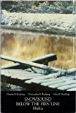 img - for Snowbound: Below the firn line : haiku (Poetry series) book / textbook / text book