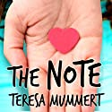 The Note Audiobook by Teresa Mummert Narrated by Tara Sands, George Newbern