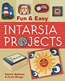 img - for Fun & Easy Intarsia Projects by Patrick Spielman (2006-01-28) book / textbook / text book