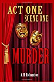img - for ACT ONE, Scene One-MURDER book / textbook / text book