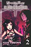 Vampire Kisses Blood Relatives, Volume 2 (Vampire Kisses Graphic Novels (Tokyopop))