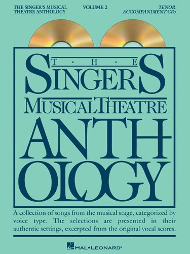The Singer's Musical Theatre Anthology - Volume 2: Tenor Accompaniment CDs (Singer's Musical Theatre Anthology (Accompaniment))