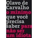 O Minimo Que Voce Precisa Saber Para Nao Ser Um Idiota (Em Portugues do Brasil)