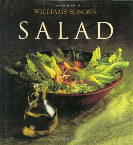 Williams-Sonoma Collection: Salad (Williams-Sonoma Collection (New York, N.Y.).)