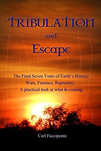 Book: Tribulation and Escape by Carl Facciponte