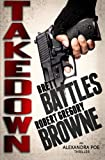 Takedown  (An Alexandra Poe Thriller) (Volume 2)