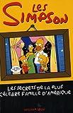 Les Simpson, les secrets de la plus c�l�bre famille d'Am�rique