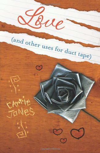 Love (and Other Uses for Duct Tape)