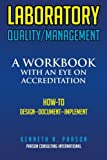 img - for Laboratory Quality/Management: A Workbook with an Eye on Accreditation book / textbook / text book