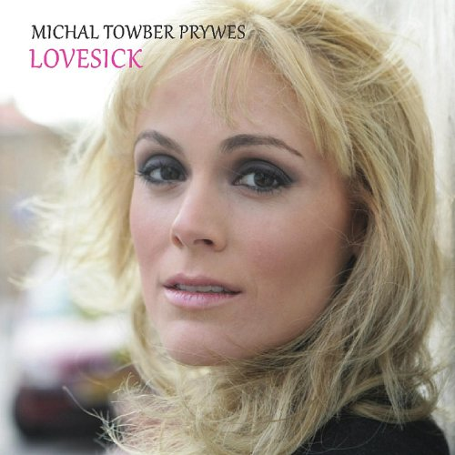 Michal Towber - Lovesick