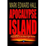 Apocalypse Island: Mystery Thriller (Blue Light Series 1) ~ Mark Edward Hall