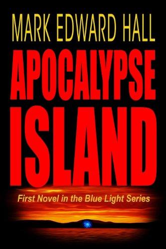 Apocalypse Island (Mystery Thriller) (Blue Light Series)