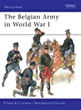 The Belgian Army in World War I (Men-at-Arms, Band 452)