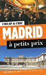 Madrid � petits prix