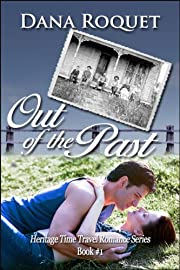 Out of the Past (Heritage Time Travel Romance Series)
