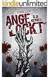 Angelockt: Psychothriller