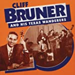 Cliff Bruner And His Texas Wan