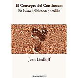 El Concepto del Continuum: En busa del bienestar perdido