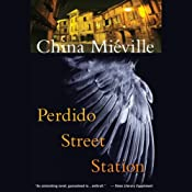 Perdido Street Station | [China Mieville]