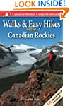 Walks and Easy Hikes in the Canadian...