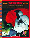 Shark God (Scholastic Bookshelf) (059039570X) by Martin, Rafe
