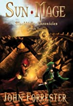 Sun Mage (An Epic Fantasy Adventure Series) (Blacklight Chronicles Book 2)