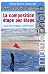 La composition �tape par �tape. Angle...