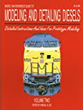 Model Railroadings Guide to Modeling and Detailing Diesels: Detailed Instructions and Ideas for Prototype Modeling, Vol. 2