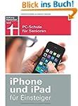 iPhone und iPad f�r Einsteiger: PC-Sc...