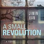 A Small Revolution | Jimin Han