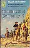 Trumpets of Company K (0345305515) by Chamberlain, William