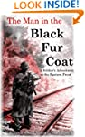 The Man in the Black Fur Coat: A Sold...