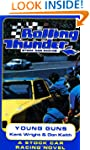 Rolling Thunder Stock Car Racing: You...