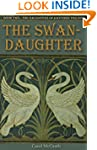 The Swan-Daughter (The Daughters of H...