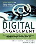 Digital Engagement: Internet Marketing That Captures Customers and Builds Intense Brand Loyalty