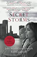 Secret Storms: A Mother and Daughter, Lost then Found