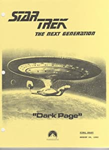 Dark Page (Star Trek Script - Next Generation, Season 7 - Prod. No. 40277-259) by Hilary Bader