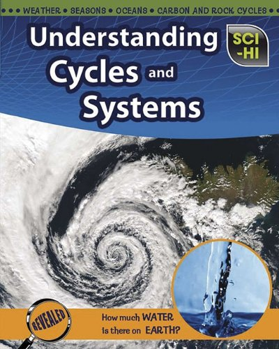 Understanding Cycles and Systems (Sci-Hi: Earth and Space Science)
