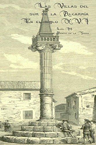 Las villas del sur de la alcarria.: En el Siglo XVI.