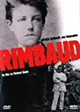 Arthur Rimbaud - Une biographie