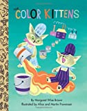 img - for The Color Kittens (Little Golden Treasures) book / textbook / text book