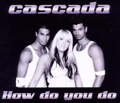 cascada - How Do You Do (BR02) CDM - Zortam Music