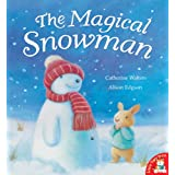 The Magical Snowmanby Catherine Walters