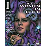 Angry Women in Rock: v.1: Vol 1by Andrea Juno
