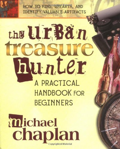 The Urban Treasure Hunter: A Practical Handbook For Beginners