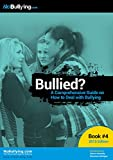 img - for Bullied?: A Comprehensive Guide on How to Deal with Bullying book / textbook / text book