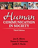 img - for Human Communication in Society (3rd Edition) book / textbook / text book