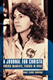 img - for A Journal for Christa: Christa McAuliffe, Teacher in Space book / textbook / text book